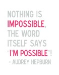 im-possible-audrey-hepburn-quote-in-gray-and-pink